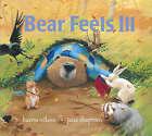 Bear Feels Ill by Karma Wilson (Paperback, 2007)