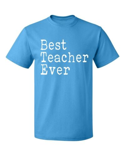 Best Teacher Ever Men/'s T-shirt Casual tee