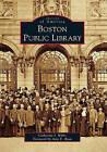 Boston Public Library by Catherine J Willis (Paperback / softback, 2011)