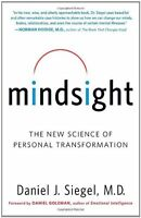 Mindsight: The Science Of Personal Transformation By Daniel J. Siegel, (pape on sale