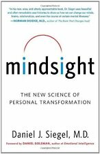 Mindsight: The New Science of Personal Transformation by Daniel J. Siegel, (Pape