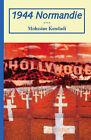 1944 Normandie by Mohssine Kendadi (Paperback, 2006)