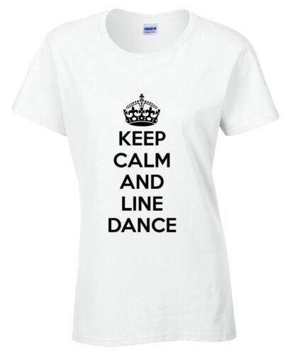 Keep Calm and Line Dance Ladies T shirt Country Dancing Music Fun Novelty Gift