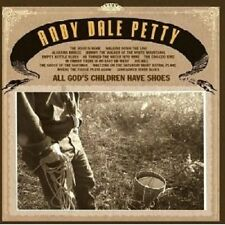 Andy Dale Petty-All God 's children have shoes CD alternativa Folk Rock Nuovo