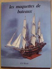 FAVELAC Pierre-Marie - LES MAQUETTES DE BATEAUX - MASSIN