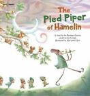 The Pied Piper of Hamelin by The Brothers Grimm, Cecil Kim (Paperback, 2014)