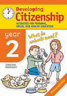 Developing Citizenship: Year 2: Activities for Personal, Social and Health Education by Christine Moorcroft (Paperback, 2005)