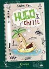 Hugo chillt von Sabine Zett (2013, Gebundene Ausgabe)