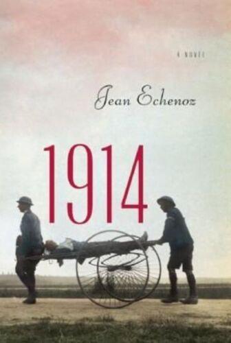 1 of 1 - 1914: A Novel, Very Good Condition Book, Echenoz, Jean, ISBN 9781595589118