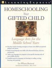 Homeschooling Your Gifted Child: Language Arts for the Middle School Y-ExLibrary