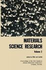 Materials Science Research: Volume 2 the Proceedings of the 1964 Southern Metals/ Materials Conference on Advances in Aerospace Materials, Held April 16 17, 1964, at Orlando, Florida, Hosted by the Orlando Chapter of the American Society of Metals by Springer (Paperback / softback, 2012)