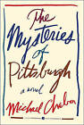 The Mysteries of Pittsburgh by Michael Chabon (Paperback / softback, 2011)
