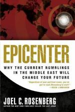 Epicenter: Why Current Rumblings in the Middle East Will Change Your Future, Joe