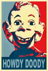 howdy doody 19x13 obama style poster print limited ed ebay