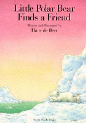 (Good)-Little Polar Bear Finds a Friend (Paperback)-Beer, Hans De-1558586075