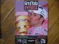 GIRO D' ITALIA LA GRANDE STORIA #16 BASSO CUNEGO 2004 2011LIBRO GAZZETTA  SPORT