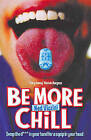 Be More Chill by Ned Vizzini (Paperback, 2004)