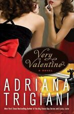 Very Valentine: A Novel, Adriana Trigiani, Good Condition, Book