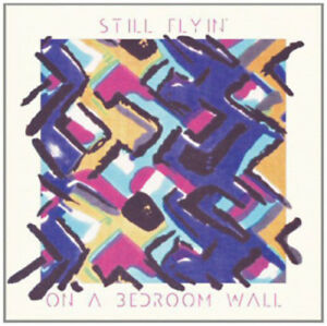 Still-Flyin-039-On-a-Bedroom-Wall-Vinyl-12-034-Album-2012-NEW-Amazing-Value