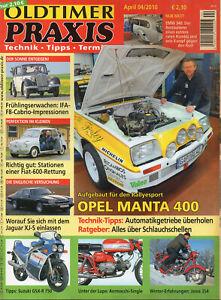 Oldtimer Praxis - Das Schrauber-Magazin - Heft 4/2010 – Opel Manta - Delligsen, Deutschland - Oldtimer Praxis - Das Schrauber-Magazin - Heft 4/2010 – Opel Manta - Delligsen, Deutschland