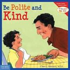 Be Polite and Kind by Cheri J Meiners (Paperback, 2003)