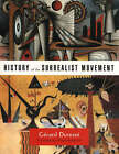 History of the Surrealist Movement by Gerard Durozoi (Paperback, 2005)
