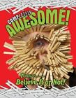 Ripley's Completely Awesome! by Robert Le Roy Ripley (Hardback, 2014)