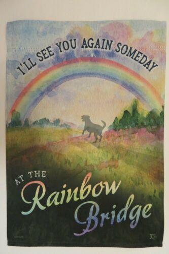 "Cemetery Garden Flag Memorial Dog /""I/'LL SEE YOU AGAIN AT THE Rainbow Bridge/"""