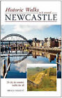 Historic Walks in and Around Newcastle: 25 City and Country Walks for All by Brian Conduit (Paperback, 2008)