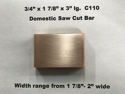 """Copper Flat Bar Stock  3//4"""" x 1 7//8"""" x 3"""" Lg C110"""
