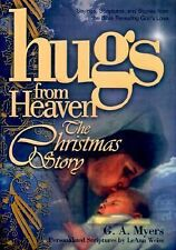 Hugs from Heaven - The Christmas Story : Sayings, Scriptures and Stories from th