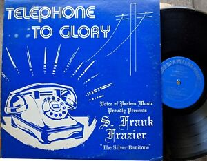 BLACK-KANSAS-CITY-KANSAS-GOSPEL-LP-S-FRANK-FRAZIER-Telephone-To-Glory