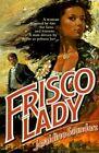 Frisco Lady 9780595147823 by Jeraldine Saunders Book