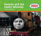 Duncan and the Faulty Whistles by Egmont UK Ltd (Hardback, 2008)