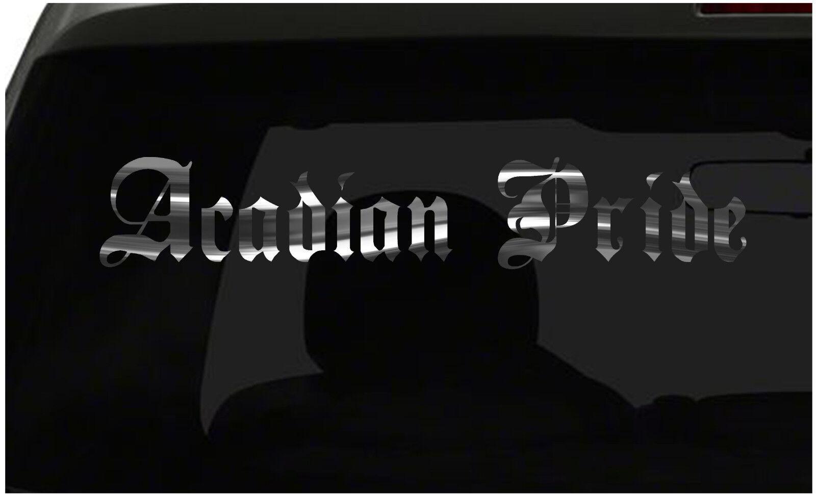 Acadian orgullo calcomanía país orgullo pegatina de vinilo Todos Los Tamaños Y Colors ¡ Envío Rápido