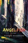 Angelfish by Suzanne Richardson (Paperback / softback, 2013)