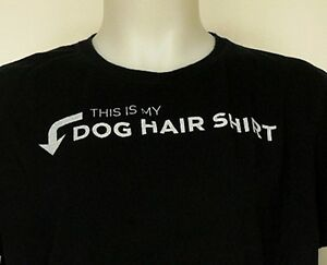 This Is My Dog Hair Shirt Black Funny