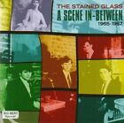 a Scene In-between 1965-1967 The Stained Glass 0029667057226