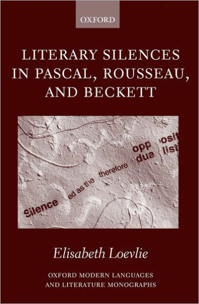 Literary Silences in Pascal Rousseau and Beckett ISBN 9780199266364 NEU