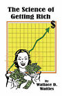 The Science of Getting Rich by Wallace D. Wattles (Paperback, 2007)