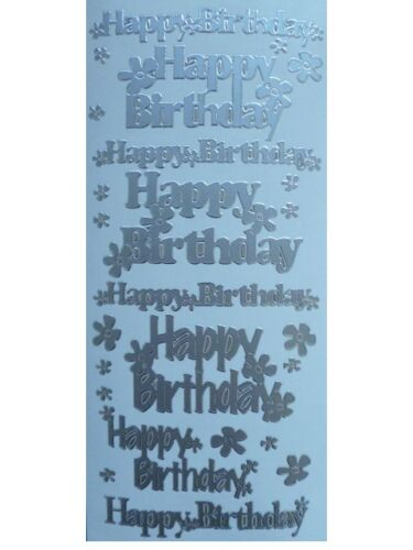 HAPPY BIRTHDAY Peel Off Stickers Flowers Sentiments Card Making Gold or Silver