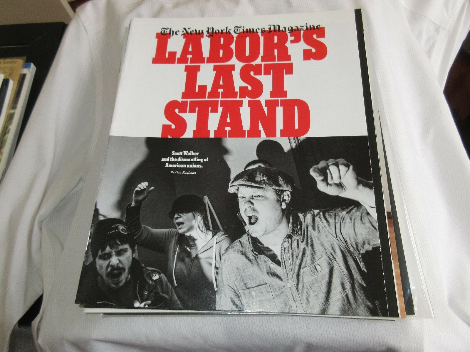 Labor's Last Stand , The New York Times Magazine , June