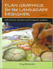 Plan Graphics for the Landscape Designer by Tony Bertauski (Paperback, 2006)