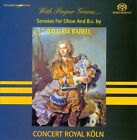 With Proper Graces: Sonatas for Oboe and B.C. by William Babell Super Audio CD (CD, Nov-2010, Musicaphon)