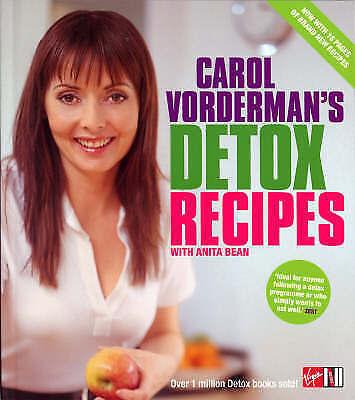 """AS NEW"" Vorderman, Carol, Bean, Anita, Carol Vorderman's Detox Recipes with Ani"