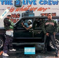 THE 2 LIVE CREW - THE 2 LIVE CREW IS WHAT WE ARE (NEW CD)