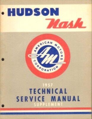 ORIGINAL 1957 AMC NASH Ambassador /& HUDSON Hornet V-8 Technical Service Manual