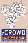The Crowd by Gustave Le Bon (Paperback, 1995)