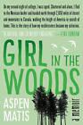 Girl in the Woods: A Memoir by Aspen Matis (Hardback, 2015)