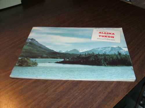 WHITE PASS AND YUKON ROUTE INVITATION TO ALASKA AND THE YUKON BOOKLET